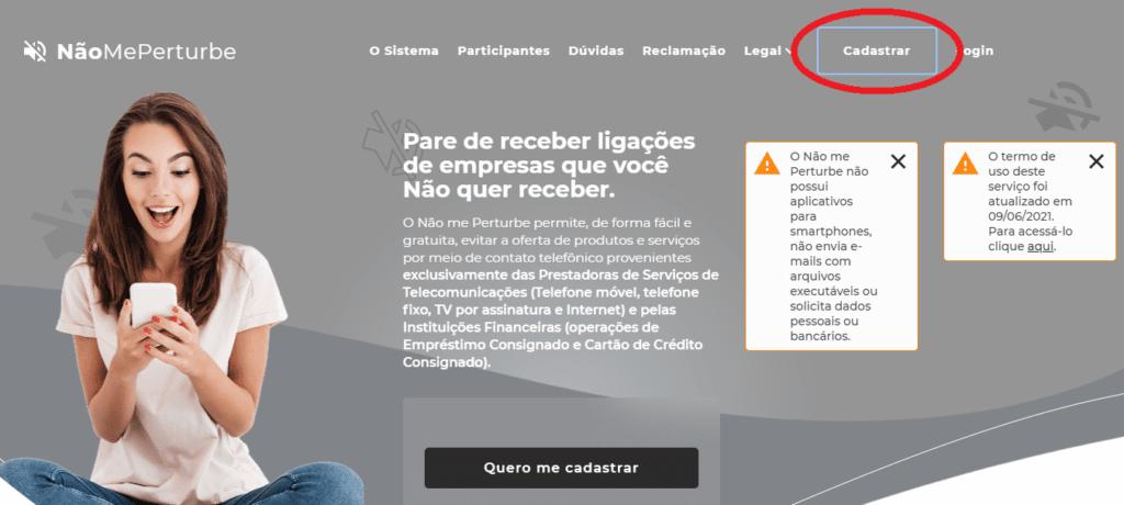 """Tela inicial da plataforma Não Me Perturbe, com destaque para o botão """"Cadastrar"""""""