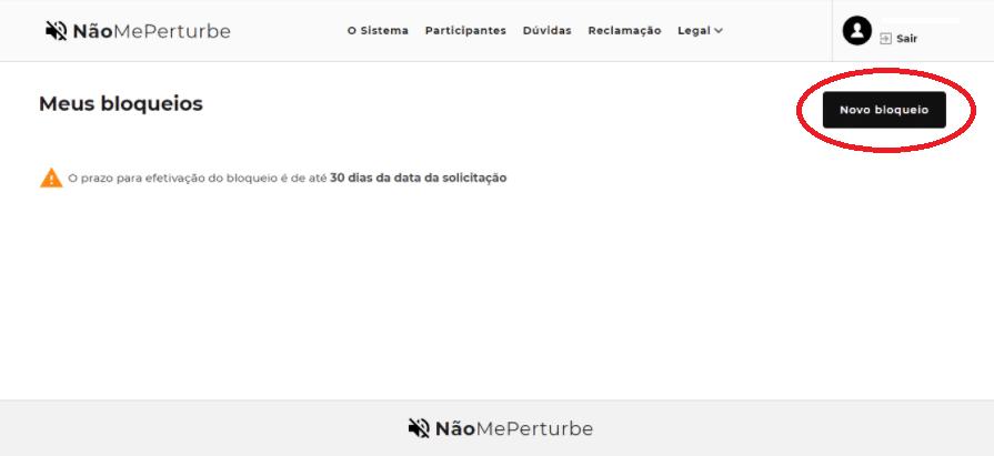 """Tela inicial da plataforma Não Me Perturbe após o login, com destaque para o botão """"Novo Bloqueio"""""""